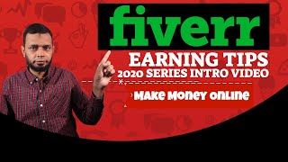 Make money online - fiverr earning tips for 2020 (introduction video)