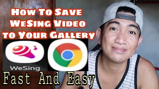How To Save/Download WeSing Video To Your Gallery - Tagalog   Rexson Olan screenshot 3