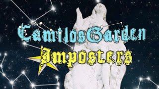 CAMILOSGARDEN - IMPOSTERS (HOSTED BY @MR.TUNEDIN)