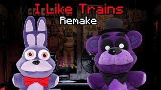 FNaF Plush Parody: I Like Trains (Remake)