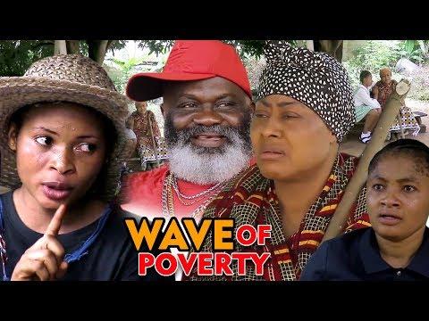 WAVE OF POVERTY SEASON 1 - New Movie 2020 Latest Nigerian Nollywood Movie Full HD