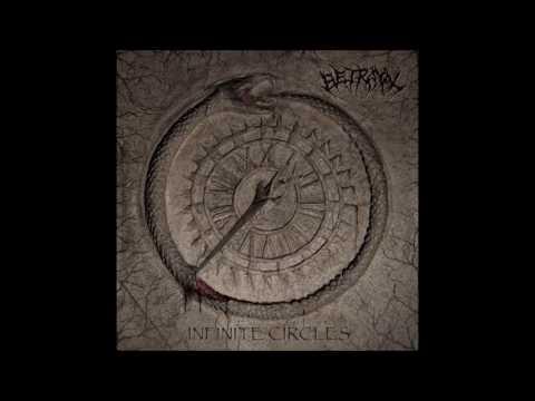 Betrayal - Infinite Circles (FULL ALBUM) 2016