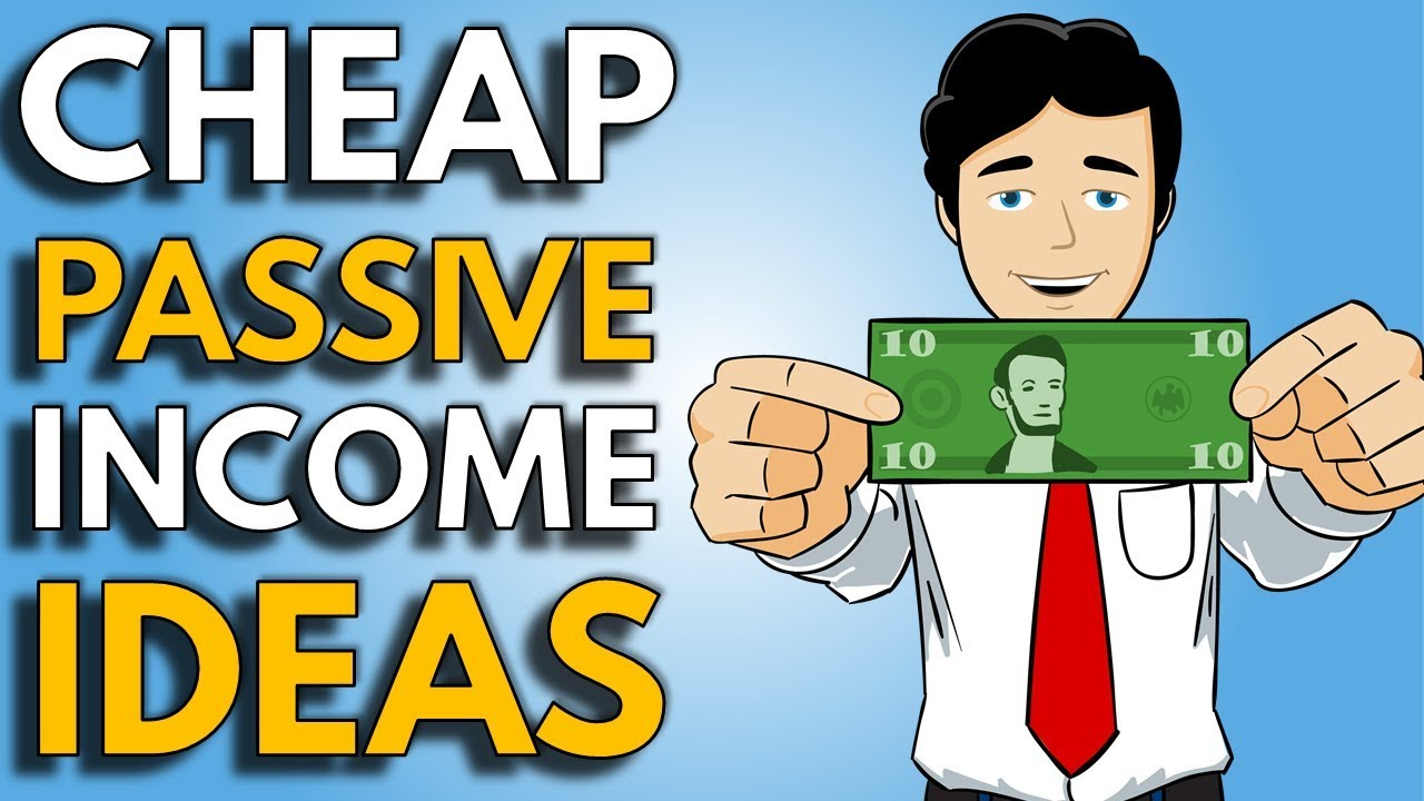 7 Passive Income Ideas with Little Money  How To Make Passive Income with Low Income