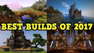 Best Minecraft Builds of 2017!
