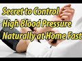 5 Simple Steps to Control High Blood Pressure Naturally at Home Fast