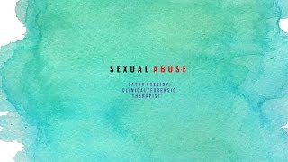 Sexual Abuse: Signs of abuse-Part 1
