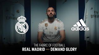 The Fabric of Football | Real Madrid: Demand Glory