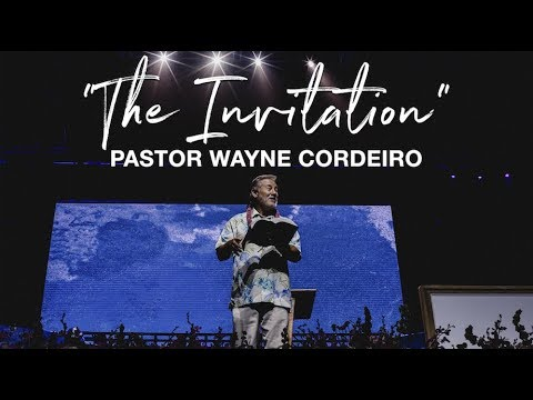 """The Invitation"" - Pastor Wayne Cordeiro - New Hope Oahu Easter 2018"