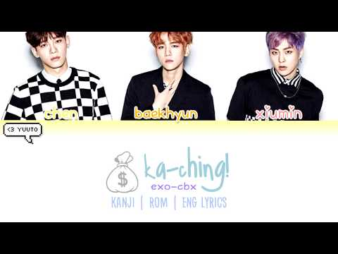 EXO - CBX - Ka-CHING! Kan | Rom | Eng Lyrics