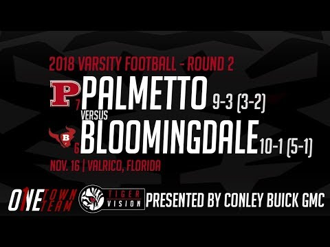 #7 Palmetto Tigers AT #6 Bloomingdale Bulls (Round 2 - FHSAA Class 7A Playoffs) (Varsity Football)