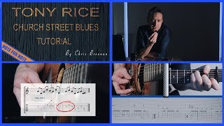 CHURCH STREET BLUES LESSON #1 - Tony Rice VERSION - NOTE for NOTE by Chris Brennan