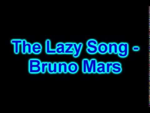 Bruno Mars - The Lazy Song - Letra