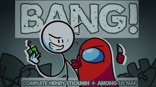 [Henry Stickmin+ Among Us] Bang!//M.A.P