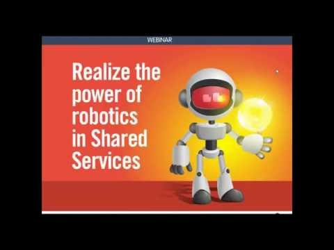 Realizing the power of robotics in shared services