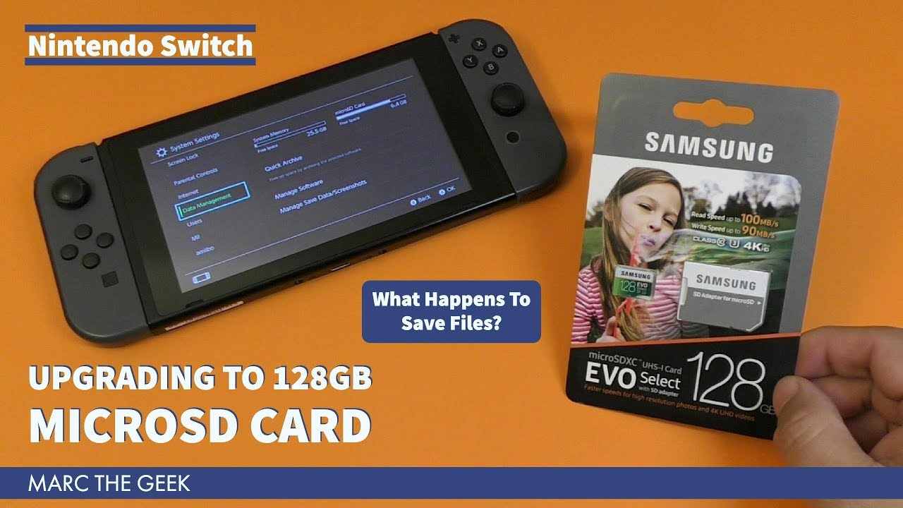 Nintendo Switch: Upgrading to 128GB MicroSD Card