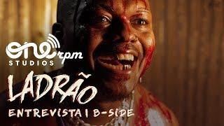 Baixar Djonga - Ladrão - ONErpm Entrevista - B-Side