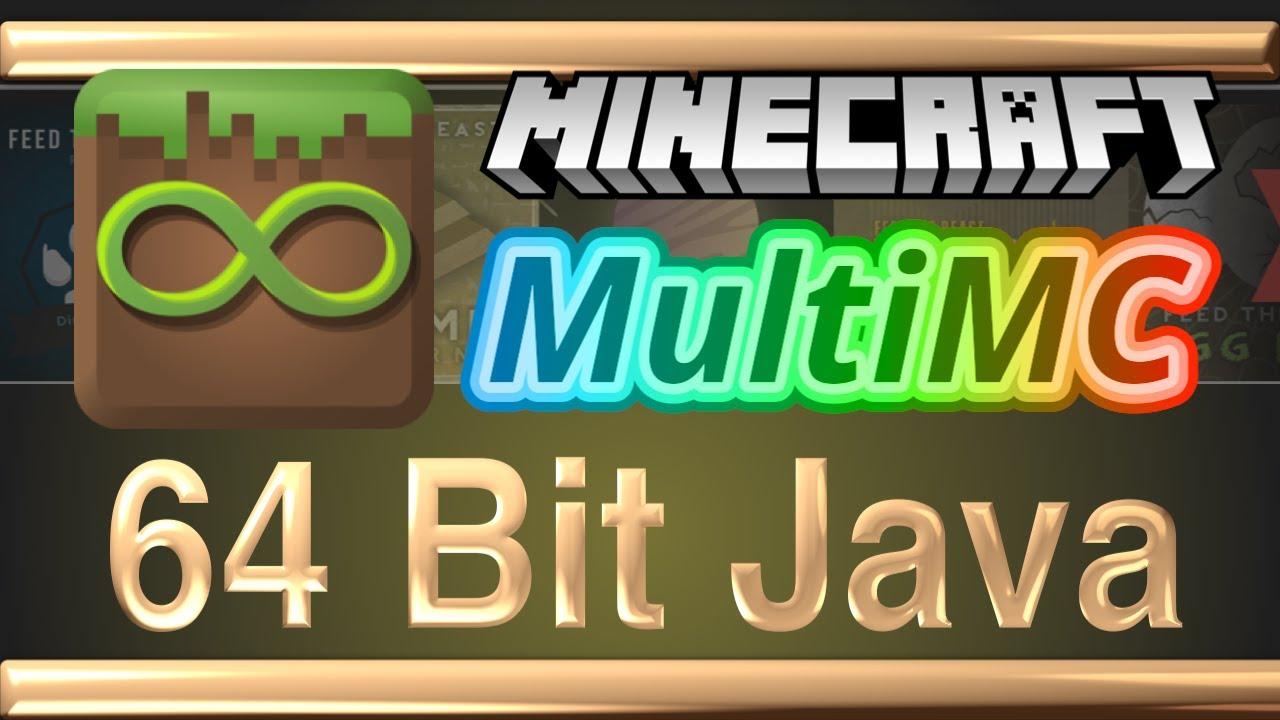 MultiMC - 64 Bit Java - Increase Memory Beyond 2GB for Modpacks