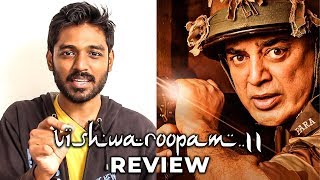 Vishwaroopam 2 Review by Maathevan | Kamal Haasan | Andrea | MR 02
