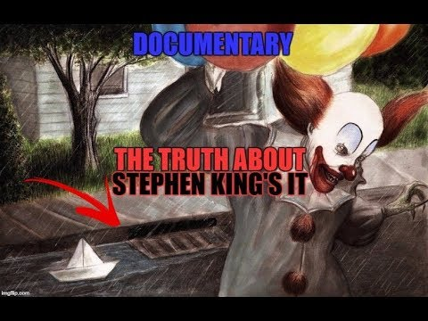 THE HIDDEN TRUTH ABOUT STEPHEN KING'S IT DOCUMENTARY