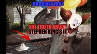 The hidden truth about stephen king's it 2017 documentary