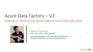 Azure Data Factory V2 - Copying On-Premise SQL Server Data to Azure Data Lake
