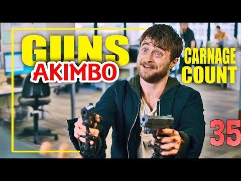 Guns Akimbo (2020) Carnage Count