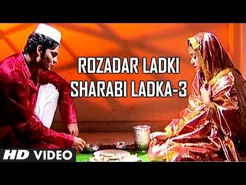 Rozadar Ladki Sharabi Ladka (Part -3) | Muslim Devotional Video Song | Taslim, Aarif Khan