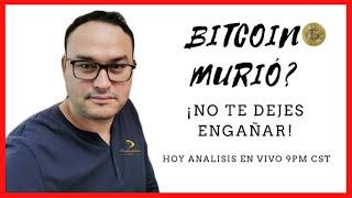 ????BITCOIN MURIÓ, ANÁLISIS Y PROYECCIÓN | BITCOIN V251