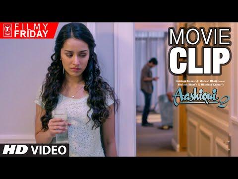 Killing Alcoholic Trauma | AASHIQUI 2 Movie Clips (5)| Aditya Roy Kapoor, Shraddha Kapoor |T-Series