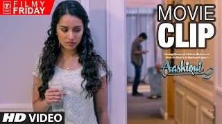 Killing Alcoholic Trauma | AASHIQUI 2 Movie Clips (5)| Aditya Roy Kapoor, Shraddha Kapoor |T-Series