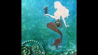 Mixed Media Mermaid Canvas for Gina