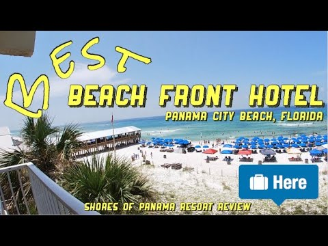 Best Beach Front Hotel In Panama City Beach, Florida?!