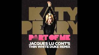 "Katy Perry - ""Part of Me (Jacques Lu Cont"
