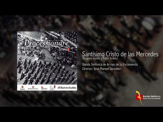 SANTÍSIMO CRISTO DE LAS MERCEDES - Banda Sinfónica de Arroyo (BSA)