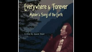 EVERYWHERE & FOREVER: Mahler's Song of the Earth (VAI)