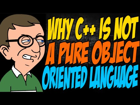 Why C++ is Not a Pure Object Oriented Language