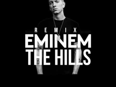 Eminem Feat The Weeknd - The Hills