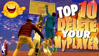 They SHOULD DELETE Their MyPLAYERs! - NBA 2K17 TOP 10 Plays