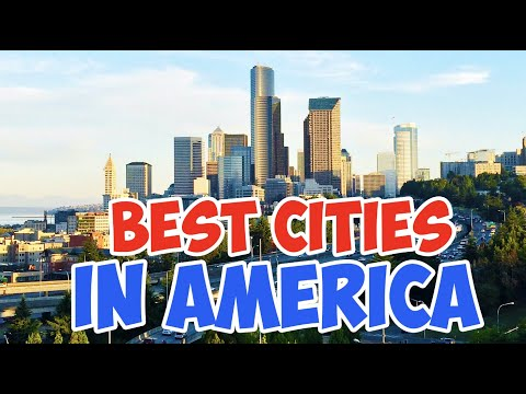 Top 10 BEST Cities To Live In America For 2020