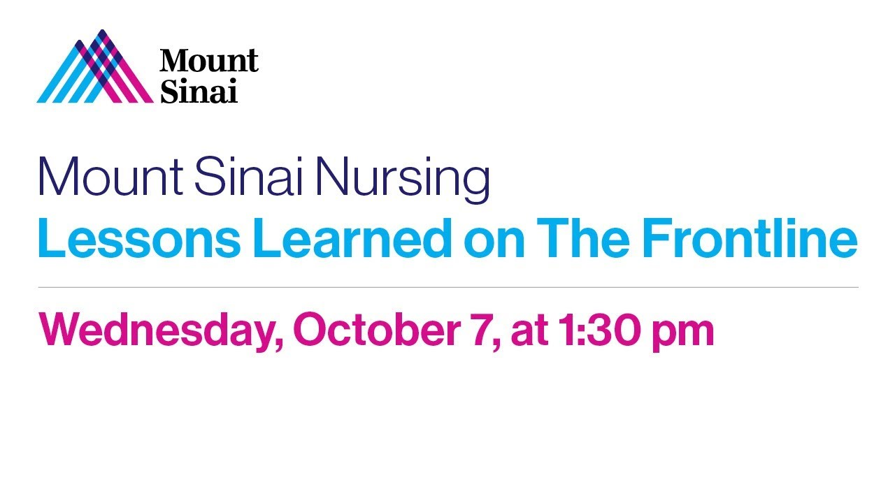 Mount Sinai Nursing: Lessons Learned on The Frontline