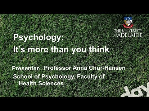 Psychology Talk - Open Day 2014 - The University of Adelaide
