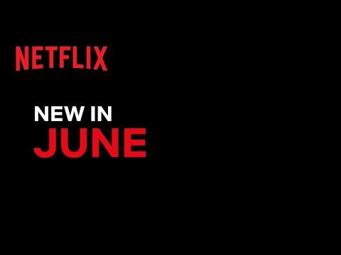 New on Netflix | June 2021
