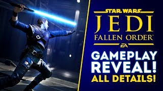 Star Wars Jedi Fallen Order New Gameplay! Every Detail Revealed! (New Star Wars Game 2019)