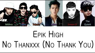 Epik High - No Thanxxx ft Mino, Simon Dominic, The Quiett (Color Coded Lyrics ENGLISH/ROM/HAN)