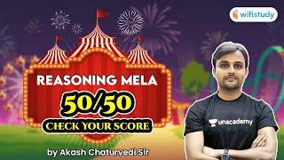 Reasoning Mela 50/50 Check Your Score by Akash Chaturvedi