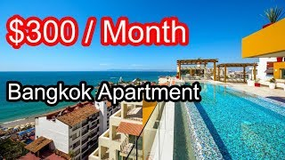 Bangkok Apartment Condo for $300 Per Month Rental. You Wouldn't Believe This Is What You'll Get