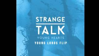 Strange Talk - Young Hearts (Young Lords ♕ Remix)