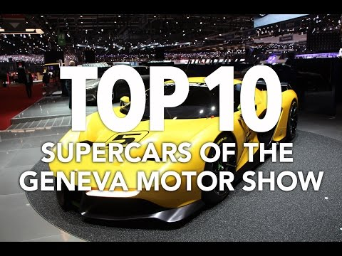 Best New Supercars of the 2017 Geneva Motor Show