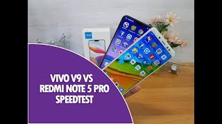 Vivo V9 vs Xiaomi Redmi Note 5 Pro Speedtest Comparison
