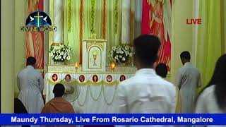 Maundy Thursday Live From Rosario Cathedral Mangalore